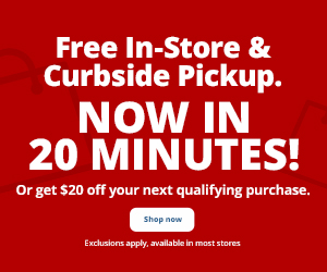 Free In-Store and Curbside Pickup - NOW IN 20 MINUTES