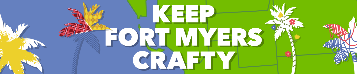 Keep Fort Myers crafty